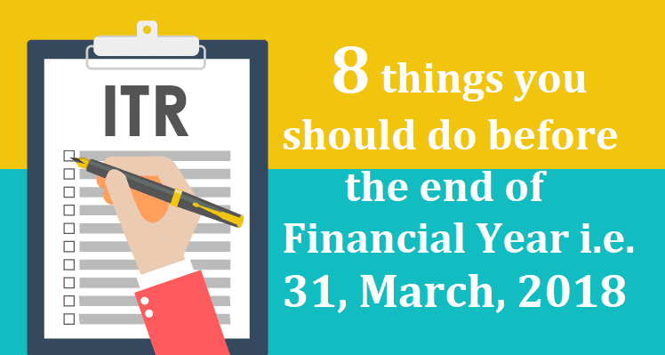 8 things you should do before the end of Financial Year
