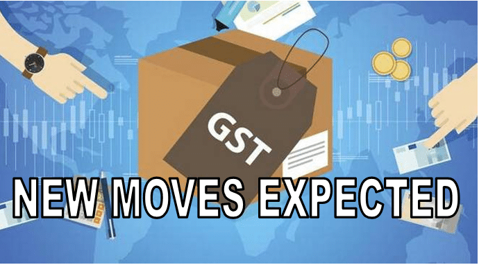 NEW MOVES EXPECTED IN GST
